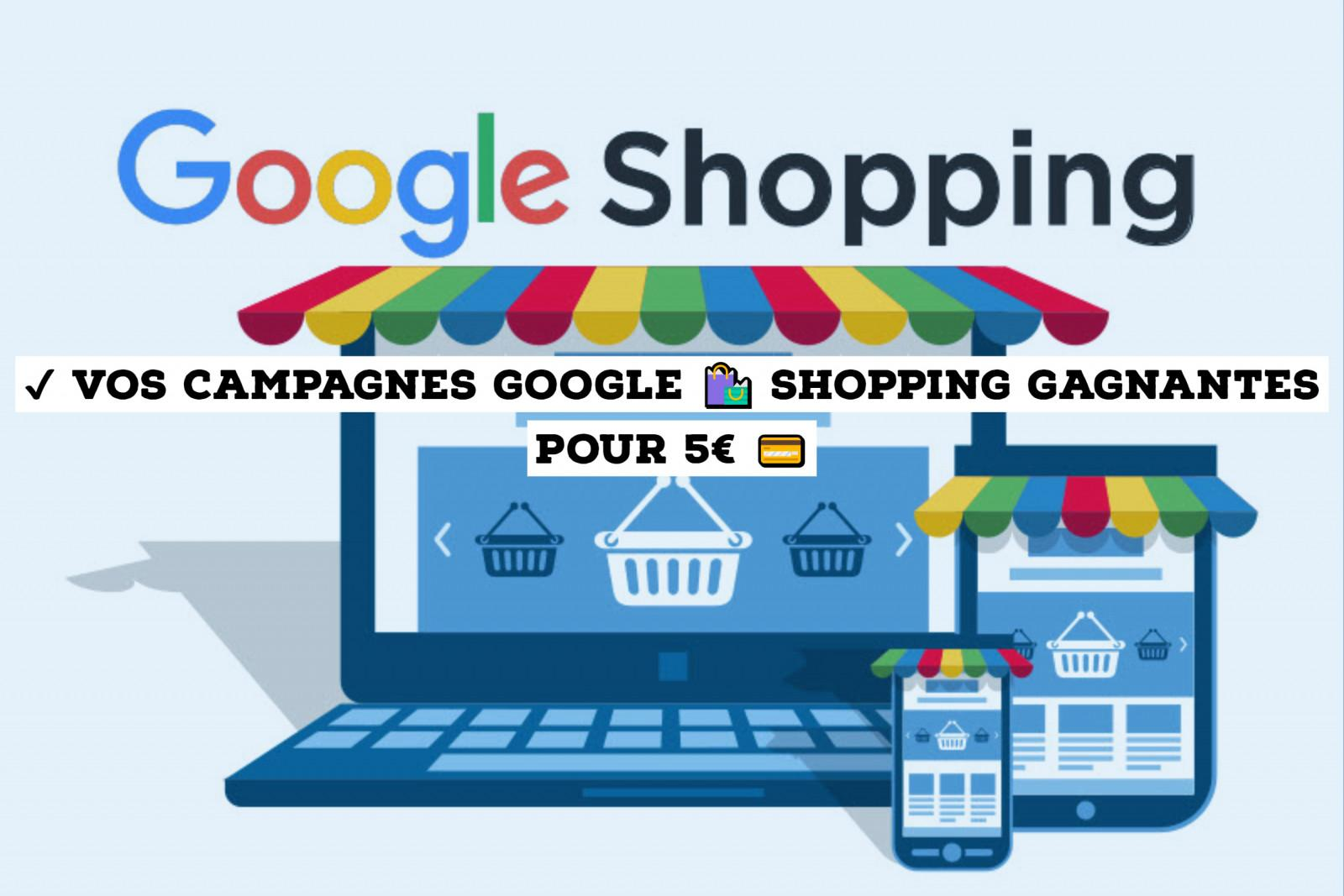 Google Shopping : comment optimiser ses campagnes ?